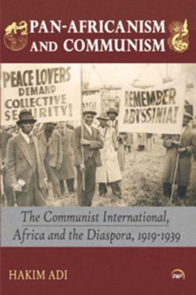 Hakim Adi, Pan-Africanism and Communism