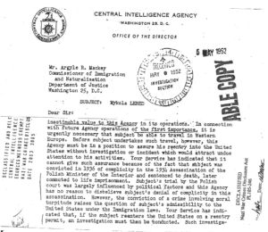 "Allen Dulles, CIA director, personally wrote a letter to the US Dept. of Justice to stress how important this man was for the CIA and that it must be guaranteed that his movements in and out of the US would not attract media spotlight to avoid drawing attention on the ""operations"" he was involved in. (Click to enlarge)"