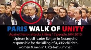 "Many people circulated images of world leaders linking arms with Netanyahu, noting the perverse irony of a march for such things as ""freedom"" and against ""terrorism"" being led by such figures, including the man who ordered the state terrorist bloodbath in Gaza last summer."