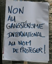 "No! to international gangsterism in the name of ""Protection"""