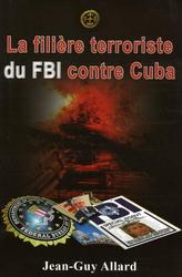 Allard.Book-Filière terroriste du FBI contre Cuba