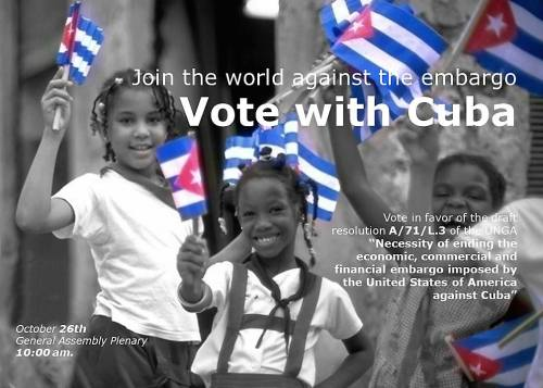TODAY 26 October, the international community will reactivate its vote against the Embargo imposed against Cuba for more than 50 years. Don't forget to cast your vote against the Embargo at http://www.cubavsbloqueo.cu/ #yovotovsbloqueo